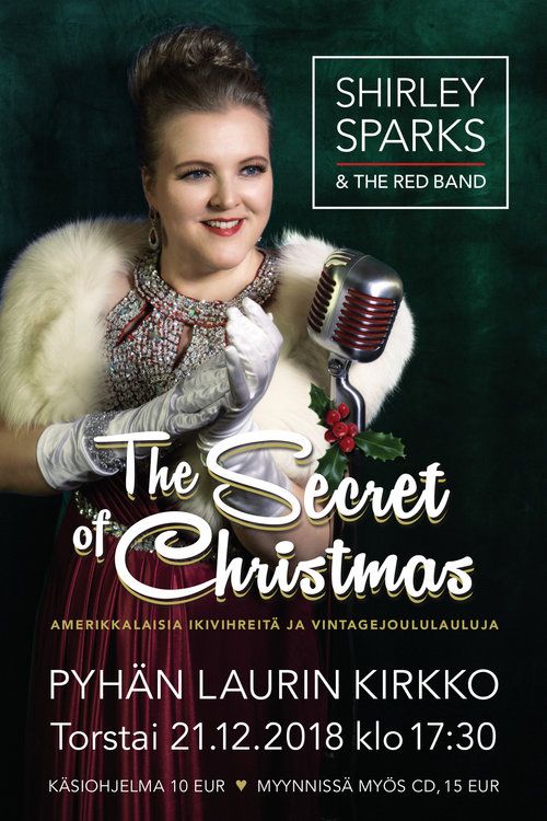 Shirley Sparks & The Red Band: The Secret of Christmas to 21.12. klo 17.30 Pyhän Laurin kirkossa.